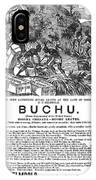 Advertisement: Buchu, 1871 IPhone Case