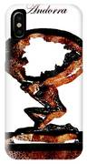 Andorra Statue IPhone Case