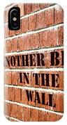 Another Brick In The Wall IPhone Case
