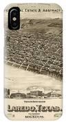 Antique Map Of Laredo Texas - Circa 1892 IPhone Case