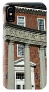 Architectural Columns With Equal Justice IPhone Case
