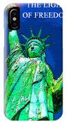 The Light Of Freedom IPhone Case
