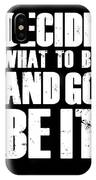 Be It Poster Black IPhone X Case