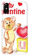 Be My Valentine Teddy Bear IPhone Case
