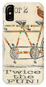 Bicycle For 2 IPhone Case
