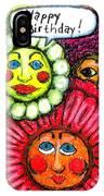 Birthday Flowers IPhone Case