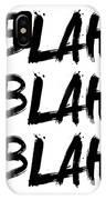 Blah Blah Blah Poster White IPhone Case