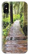 Boardwalk On The Rainforest Trail In IPhone Case