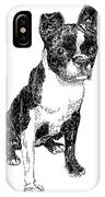 Boston Bull Terrier IPhone Case