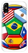 Brazil 2014 - Soccer With Various Flags IPhone Case
