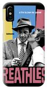 Breathless Movie Poster IPhone Case
