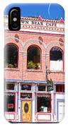 Brown Bear Cafe Silverton Colorado IPhone Case