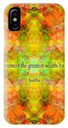 Budda Quote On Life IPhone Case