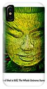 Buddhas Mind II IPhone Case