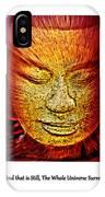 Buddhas Mind IIi IPhone Case
