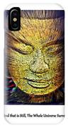 Buddhas Mind IPhone Case