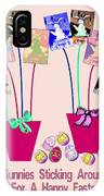 Bunnies Sticking Around For Easter IPhone Case