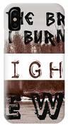 Burning Bridges IPhone X Case
