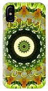 Buy Local Green 1 IPhone Case