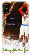 Carmelo Anthony Of The New York Knicks IPhone Case