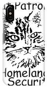 Cat Patrol Homeland Security IPhone Case