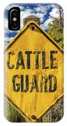 Cattle Guard Road Sign IPhone Case
