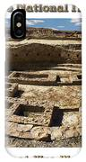 Chaco Culture National Historic Park Poster IPhone Case