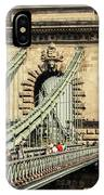 Chain Bridge Crossing The Danube River IPhone Case