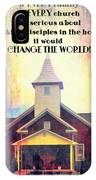 Change The World IPhone Case