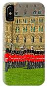 Changing Of The Guard In Front Of The Parliament Building In Ottawa-on IPhone Case
