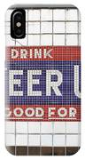 Cheer Up IPhone Case