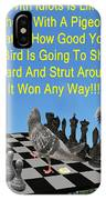 Chess Pigeon IPhone Case by Eric Kempson