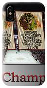 Chicago Blackhawks Our Champions Sb IPhone Case