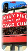 Chicago Cubs Marquee Sign IPhone Case