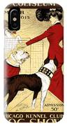 Chicago Kennel Club's Dog Show - Advertising Poster - 1902 IPhone Case
