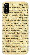 Children Learn What They Live Quote IPhone Case