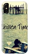Chillen Time 1 IPhone Case