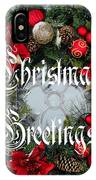 Christmas Greetings Door Wreath IPhone Case