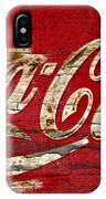 Coca Cola Sign Cracked Paint IPhone Case