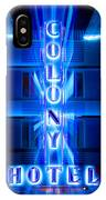 Colony Hotel 2 IPhone Case