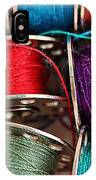 Colored Bobbins - Seamstress - Quilter IPhone Case