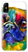 Colorful Pug Dog Painting  IPhone Case