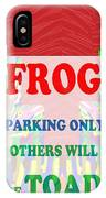 Comedy Funny Wordplay Toad Frog  Background Designs  And Color Tones N Color Shades Available For Do IPhone Case