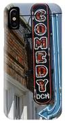 Comedy House Sign In Deep Ellum IPhone Case