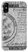Continental Currency, 1775 IPhone Case
