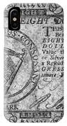 Continental Currency, 1777 IPhone Case
