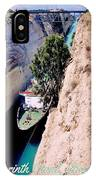Corinth Canal Poster IPhone Case