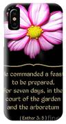 Cosmos Flower With Bible Quote From Esther IPhone Case