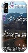 Deuteronomy 31 Verse 8 IPhone Case