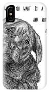 Dog Relationship IPhone Case